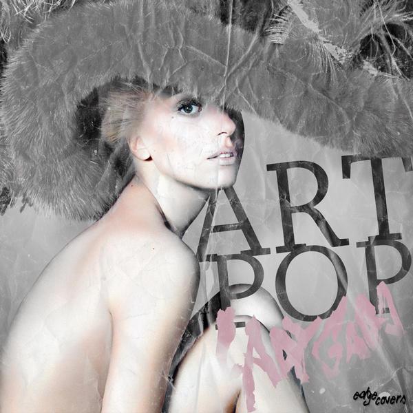 Lady Gaga - ARTPOP by MonstaKidd on DeviantArt