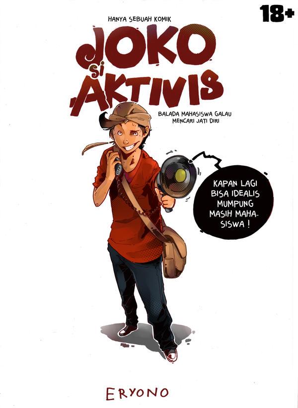 Joko Si Aktivis by Eryono