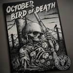 October Bird Of Death Soldier