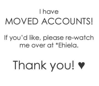 MOVED ACCOUNTS!! by comfykitty