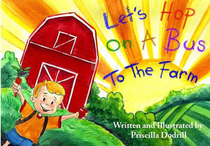Let's Hop On A Bus: To The Farm!