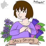 Stay Strong From Sue by MadDoggoArt