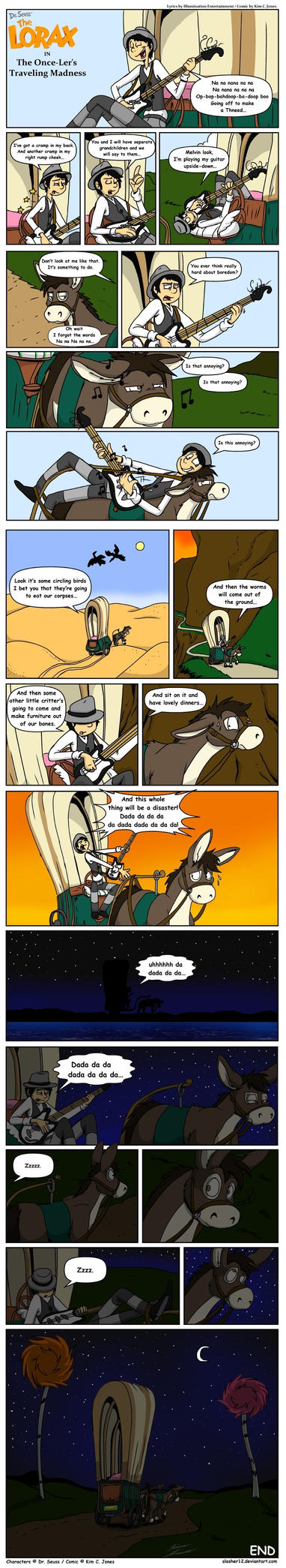Once-ler's Traveling Madness Comic by Slasher12