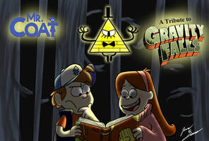 Mr Coat: A Tribute to Gravity Falls
