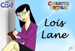 Mr. Coat: Lois Lane by Slasher12
