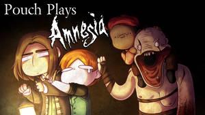 Amnesia YOUTUBE stream - 7:00pm CST by MagicalPouchOfMagic