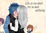 [Collab] Life is too short for so much suffering