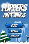 Flippers Ain't Wings