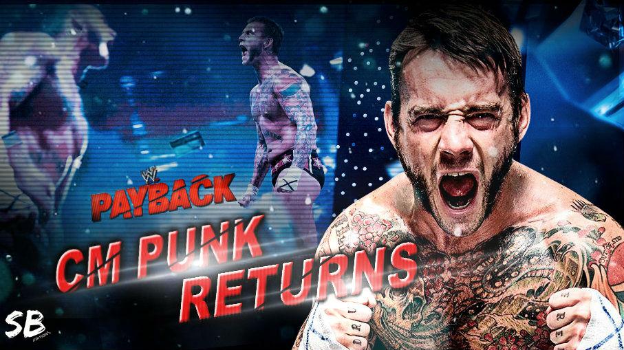CM Punk Regresa a WWE , WWE Anuncia Su Regreso Por Este Medio , En Payback De 2017