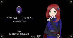 Twisted Wonderland AU OC: Annabelle Trein