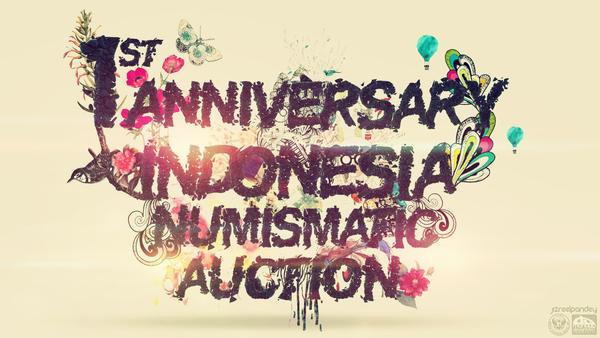 Indonesia Numismatic Auction (1st Anniversary) by jizchuckZ