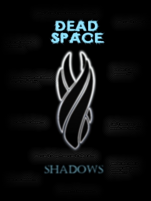 Dead Space: Shadows by Kerian-halcyon