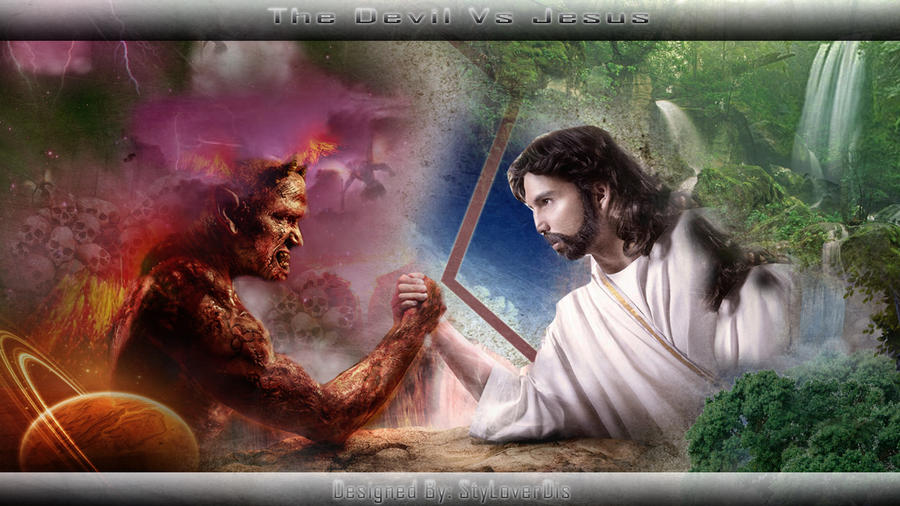 Satan Vs God Wallpaper Jesus vs satan