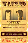 Wanted: Otterly Ridiculous
