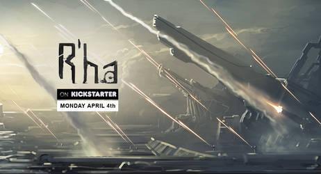 R'ha is now on Kickstarter!