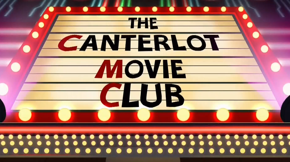 MLP EQG Canterlot Movie Club part Name by Wakko2010