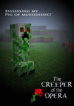 Creeper of the Opera