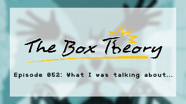 Episode 052 - What I was talking about