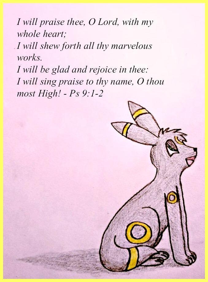 I Will Praise Thee by MysteryBeliever-KJB