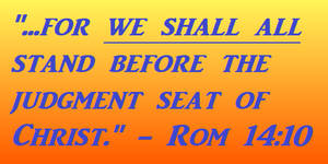 The Judgment Seat of Christ is for Us