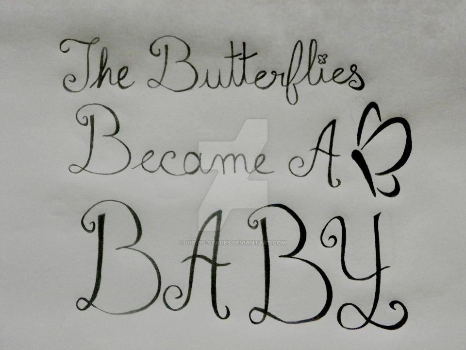 Butterflies to Baby by Gir-of-Spades