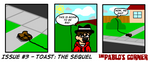 Issue #3 - Toast: The Sequel (Part 2) by Pablos-Corner
