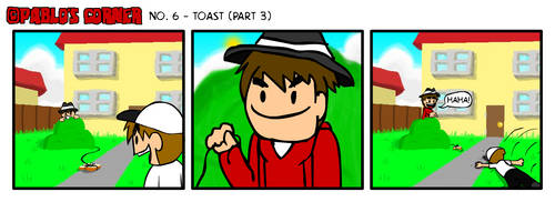 Issue #6 - Toast (Part 3)