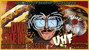 UHF by happydragonpictures
