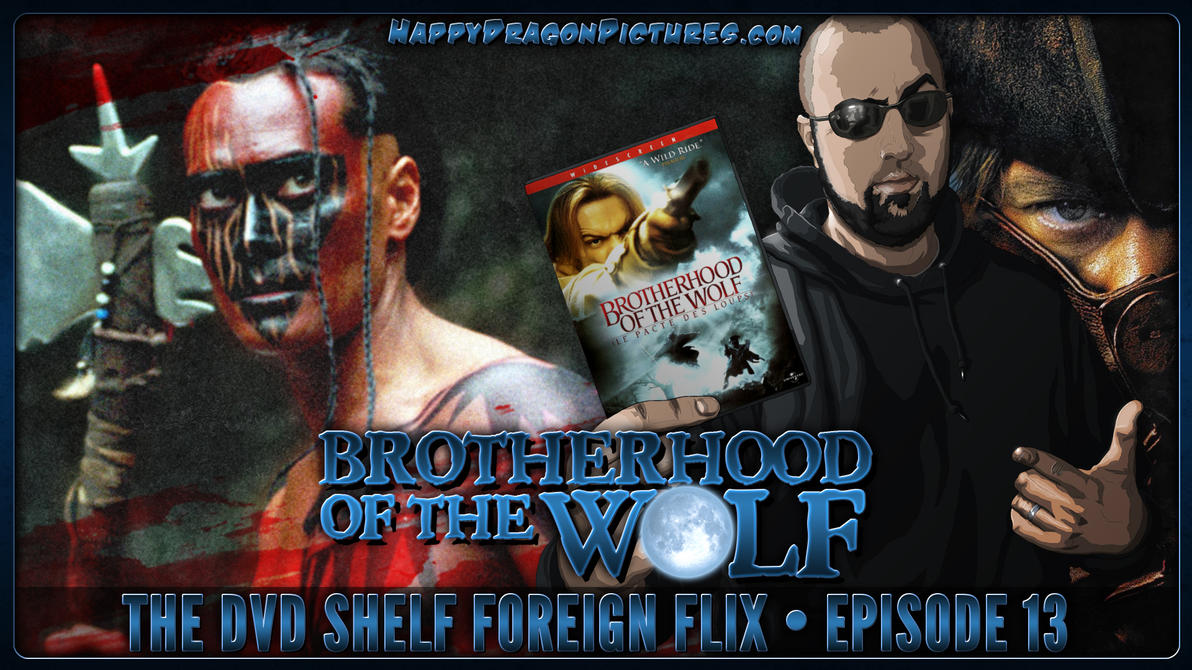 Brotherhood of the Wolf by happydragonpictures