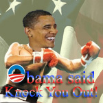 Obama said knock you out by NctrnlBst