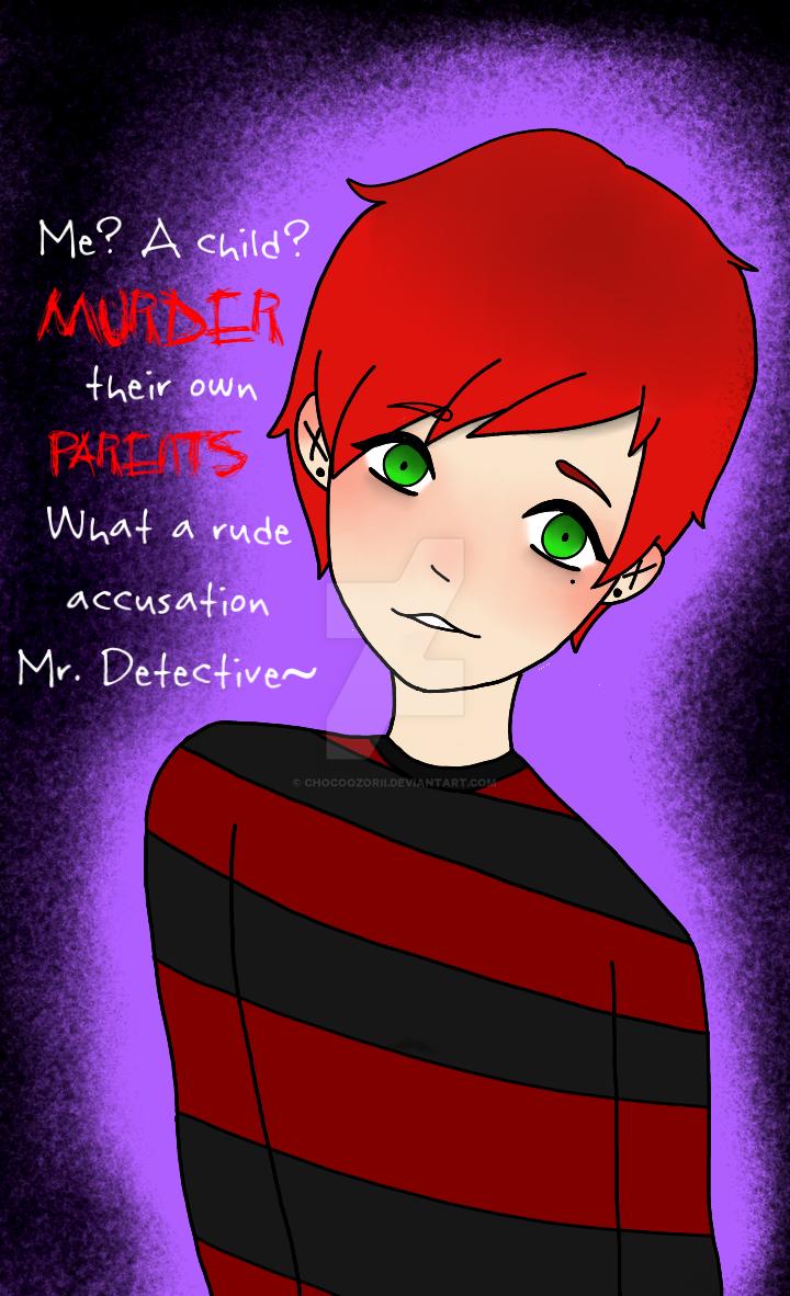 Nik? A murderer? by ChocoOzorii