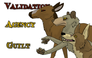 Validation, Agency, and Guilt by Songdog-StrayFang
