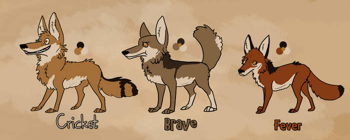 Cricket, Brave, and Fever