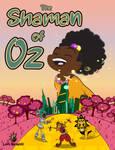 The Shaman of Oz