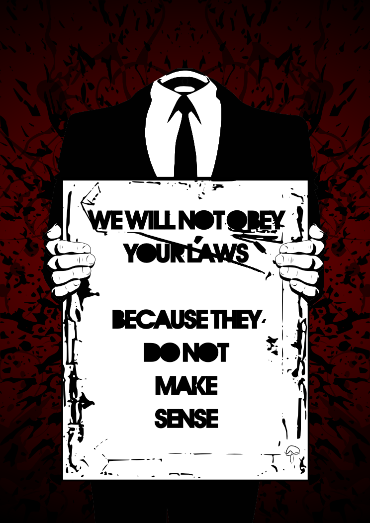 We Will Not Obey Your Laws by AmynitaMuscaria