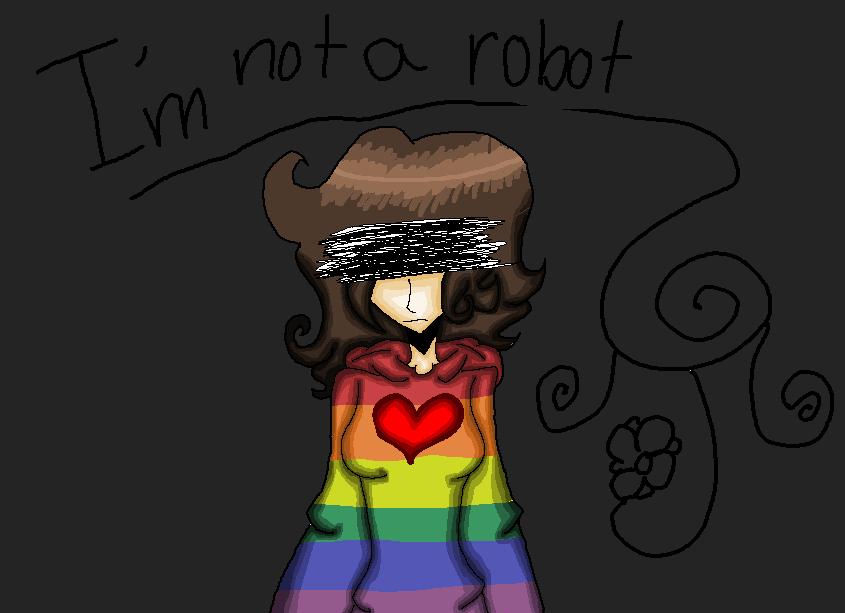 I'm not a robot by Bonnieart04