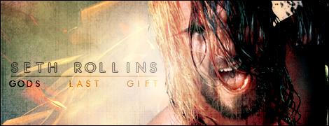 Seth Rollins - Gods Last Gift Sig by al3-x on DeviantArt