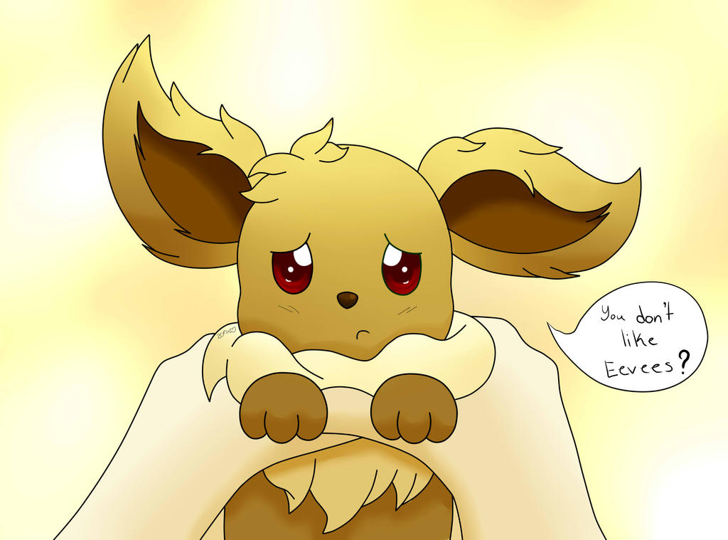 Pokemon Eevee You Don T Like Eevees 450110869
