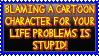 Stop blaming a cartoon character for everything by Username-91
