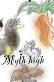 Myth High Poster by MelodyoftheNightFury
