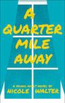 A quarter mile away