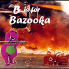 'B' is for Bazooka by mynameisJayden