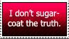No sugar-coating by Edward-Danger