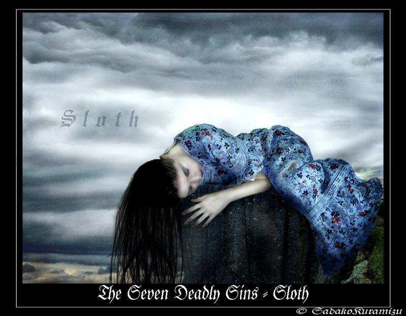 The Seven Deadly Sins - Sloth by SadakoKuramizu