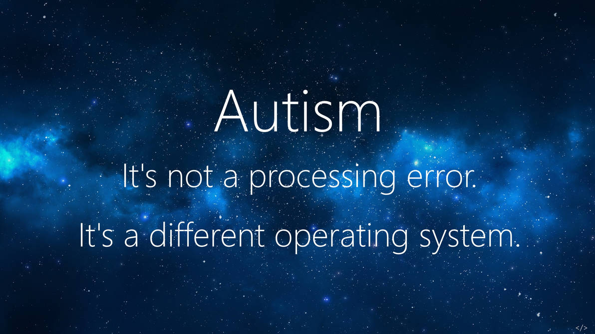 Autism 1440p Wallpaper By Lunaaxis On Deviantart