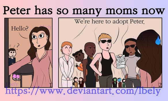 Peter has so many moms now by Lbely