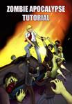 Zombie Apocalypse Tutorial (Cover)