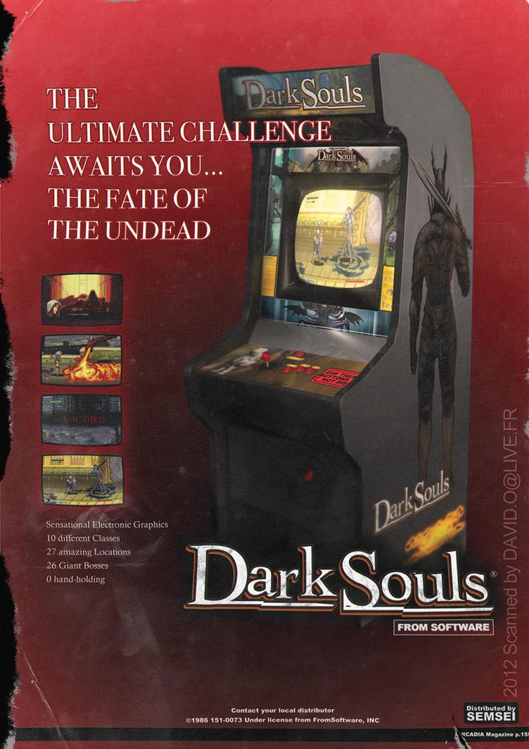 DARK SOULS Arcade Cabinet magazine ad spoof by semsei