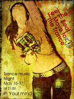 Trance music poster by 32-D3519N