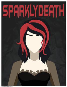 Comm: Sparklydeath Poster
